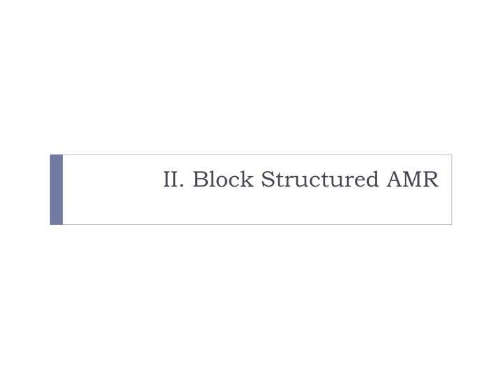 II. Block Structured AMR