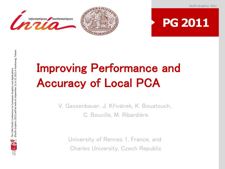 Improving p erformance and accuracy of local pca