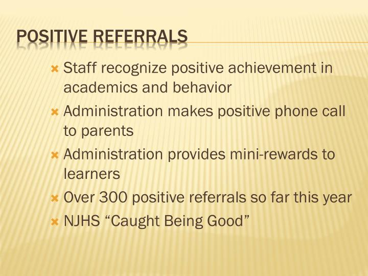 Staff recognize positive achievement in academics and behavior