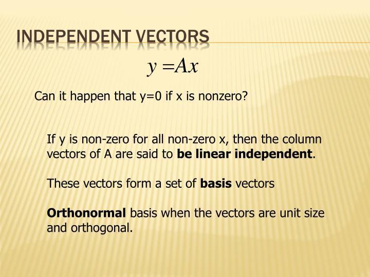 Independent vectors