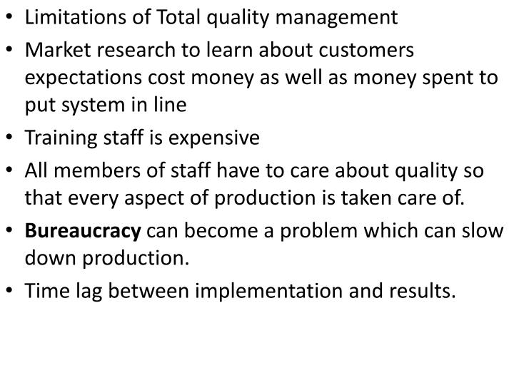 Limitations of Total quality management