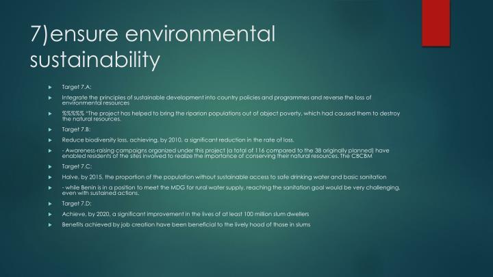 7)ensure environmental sustainability