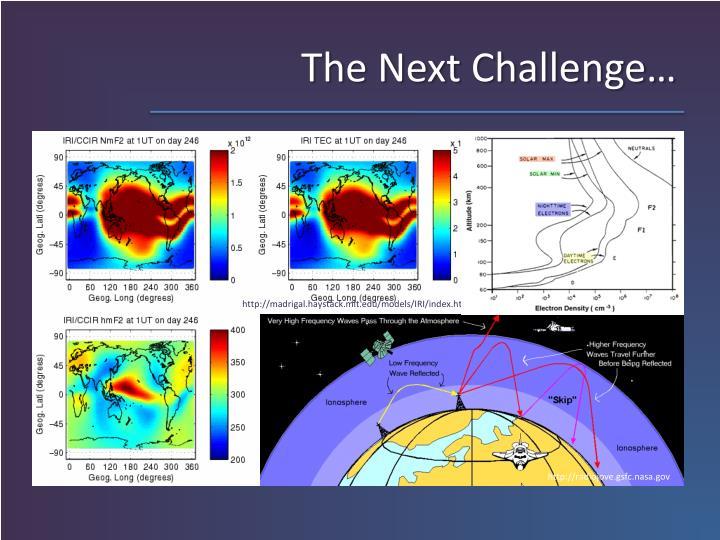 The Next Challenge…