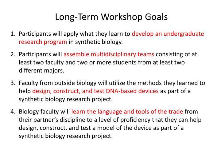 Long-Term Workshop Goals