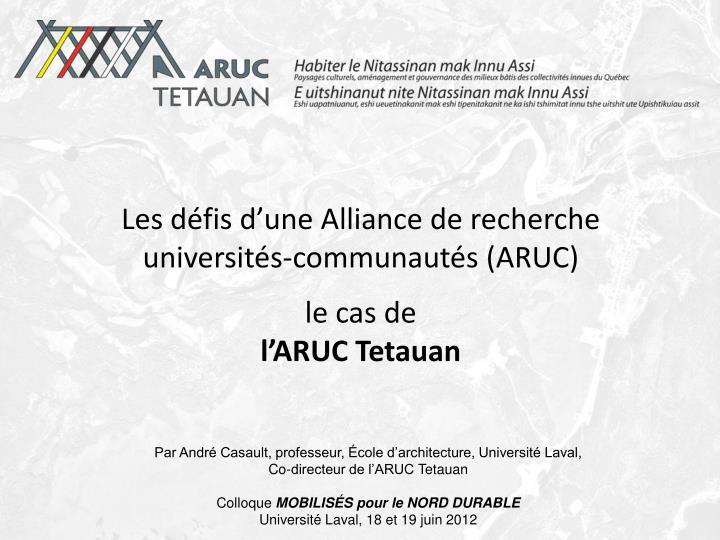 Les défis d'une Alliance de recherche universités-communautés (ARUC)