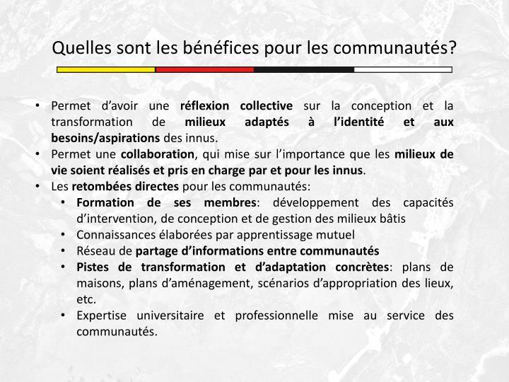 Quelles sont les bénéfices pour les communautés?