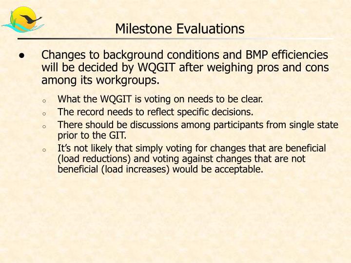 Milestone Evaluations