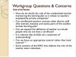 workgroup questions concerns role of the teacher