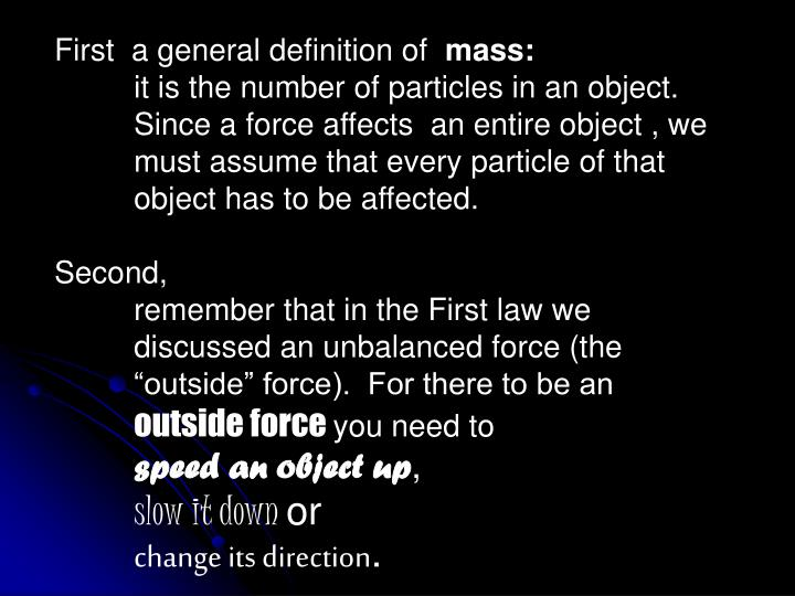 First  a general definition of