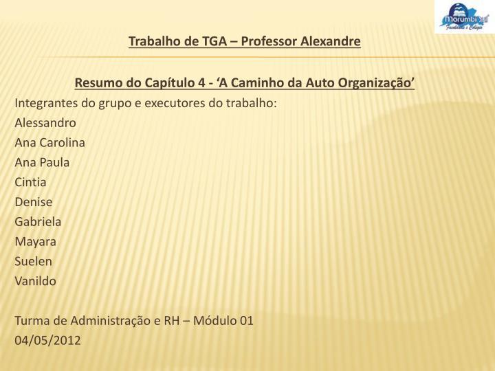 Trabalho de TGA – Professor Alexandre