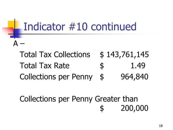 Indicator #10 continued
