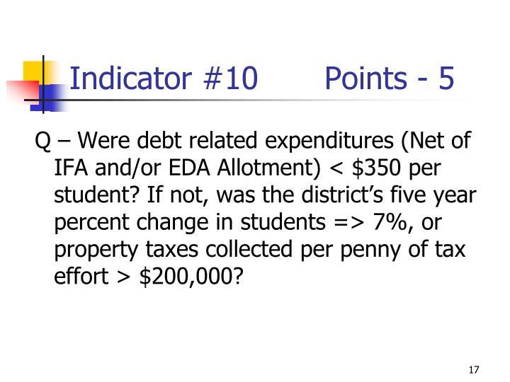 Indicator #10Points - 5