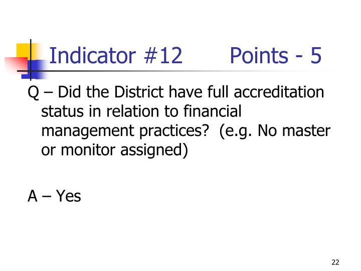 Indicator #12Points - 5