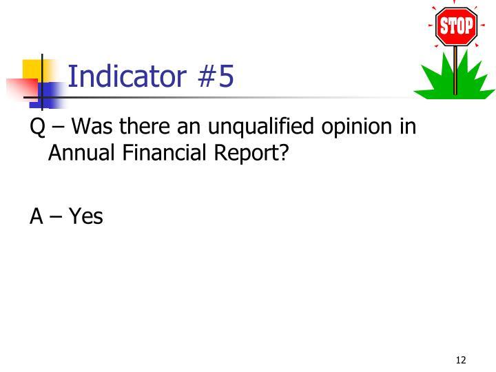 Indicator #5