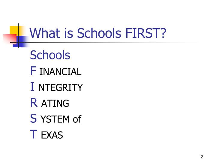 What is Schools FIRST?