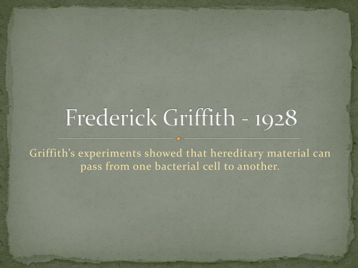 Frederick griffith 1928