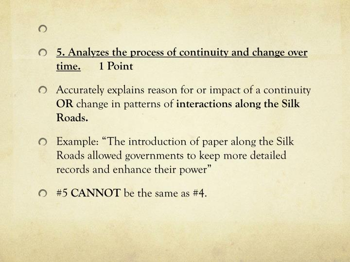 5. Analyzes the process of continuity and change over time
