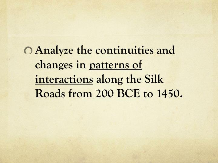 Analyze the continuities and changes in