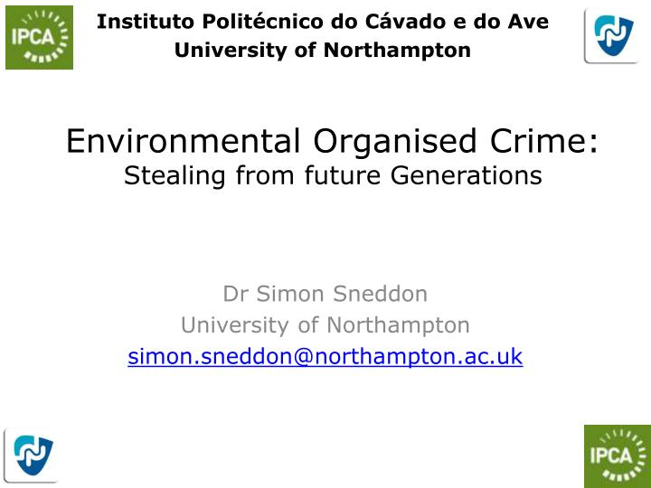 environmental organised crime stealing from future generations