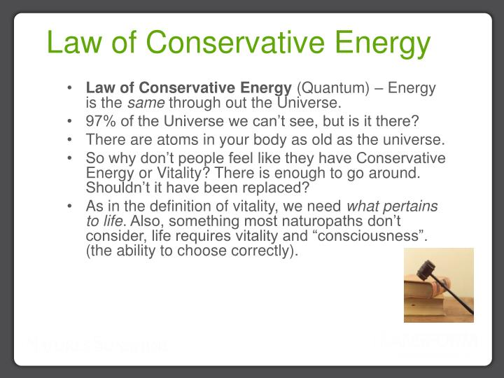 Law of Conservative Energy