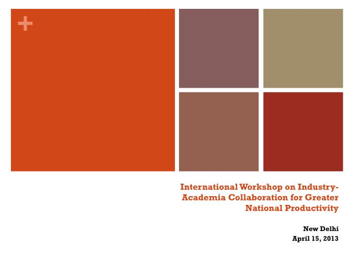 international workshop on industry academia collaboration for greater national productivity