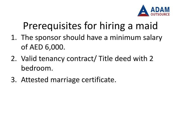 Prerequisites for hiring a maid