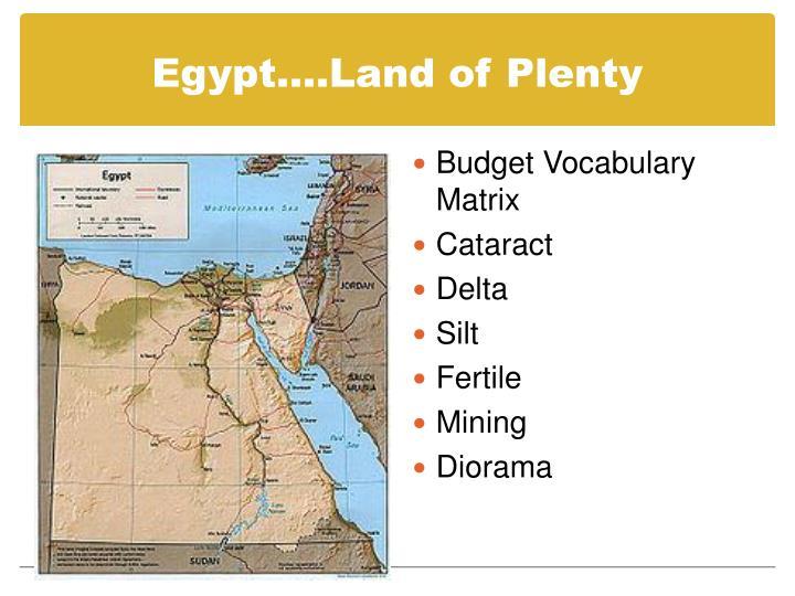 Egypt….Land of Plenty