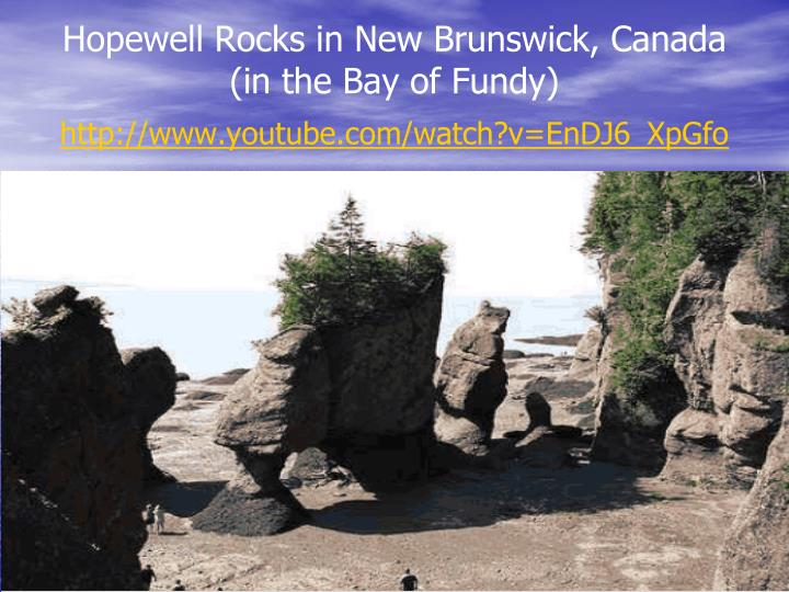Hopewell Rocks in New Brunswick, Canada (in the Bay of Fundy)