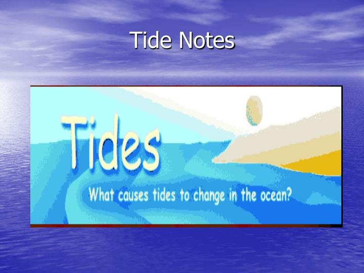 Tide Notes