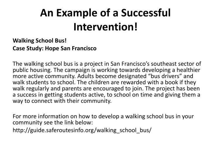 An Example of a Successful Intervention!
