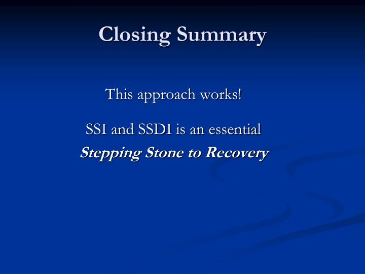 Closing Summary