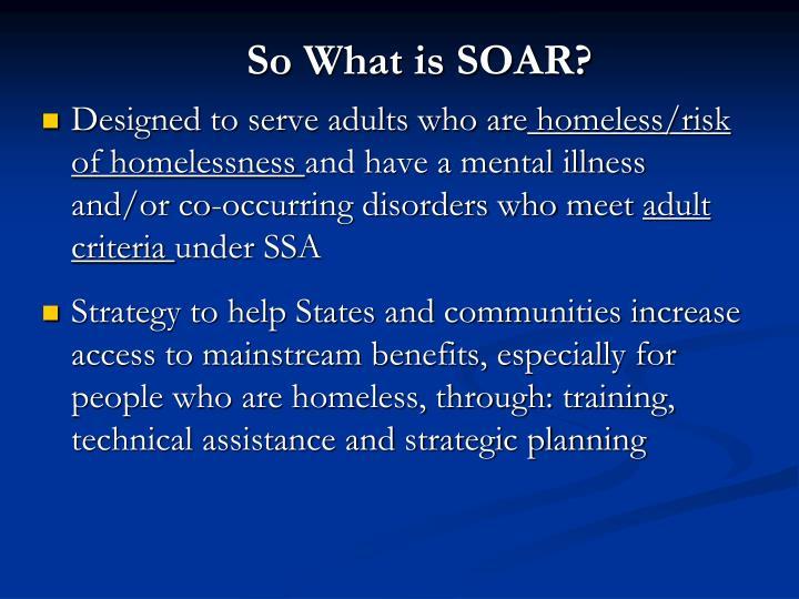 So What is SOAR?