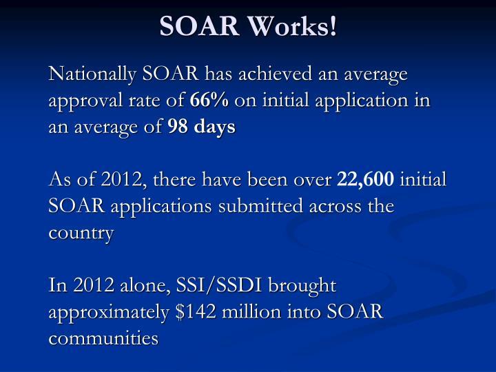 SOAR Works!