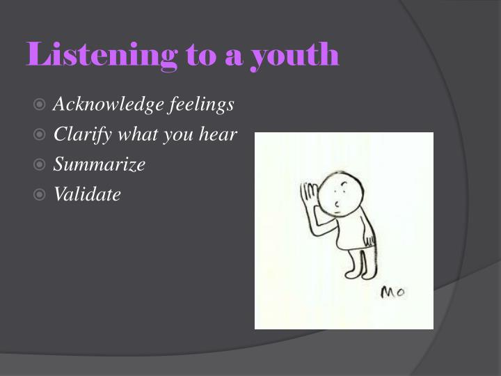 Listening to a youth