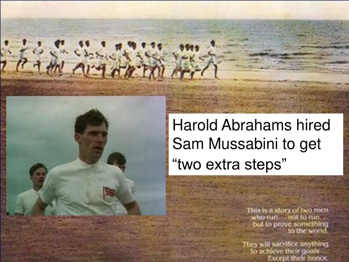 """Harold Abrahams hired Sam Mussabini to get """"two extra steps"""""""