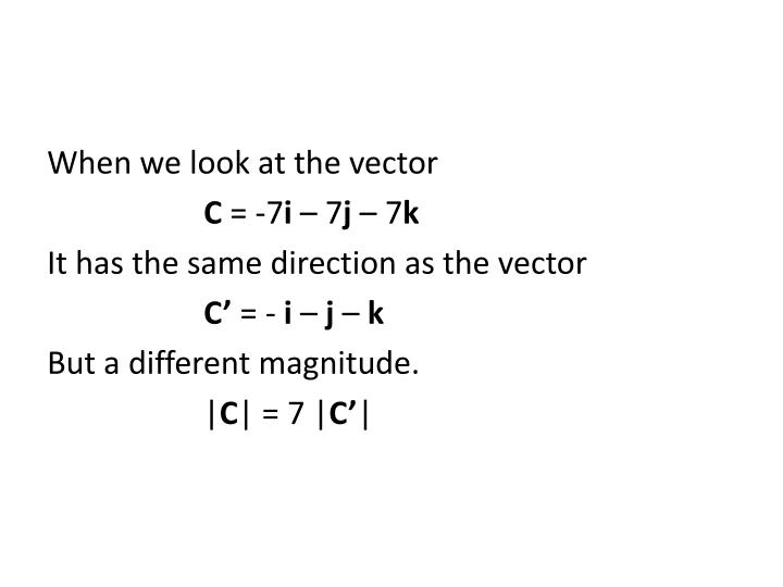 When we look at the vector