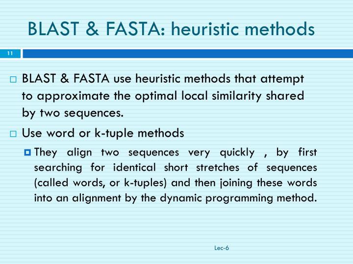 BLAST & FASTA: heuristic methods