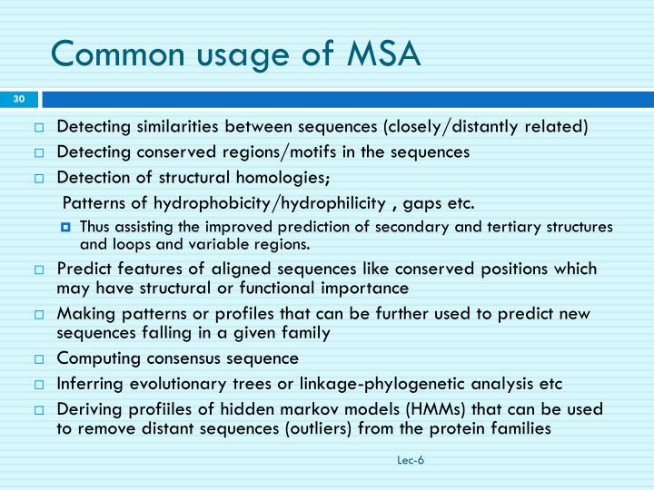 Common usage of MSA