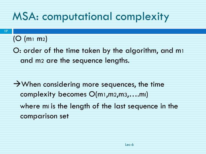 MSA: computational complexity