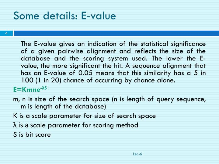 Some details: E-value