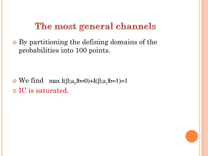 The most general channels