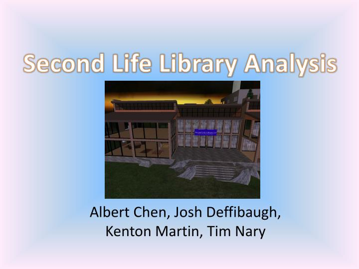 Second Life Library Analysis