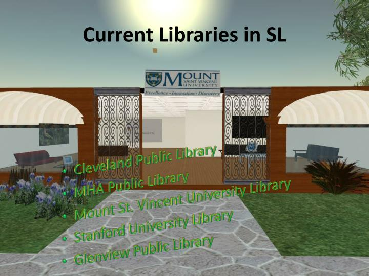 Current Libraries in SL