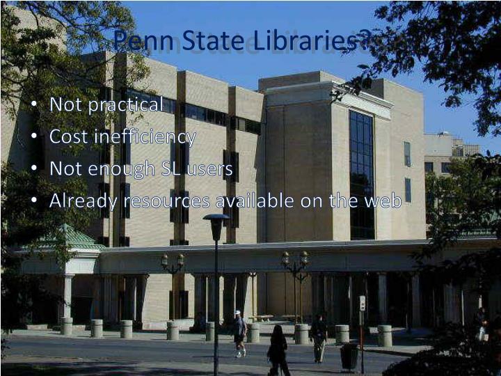 Penn State Libraries?