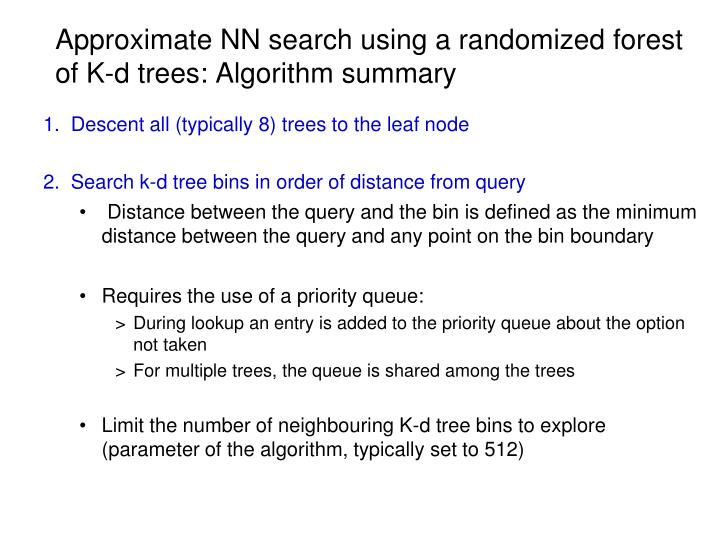 Approximate NN search using a randomized forest of K-