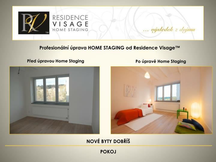 Profesionální úprava HOME STAGING od Residence Visage™