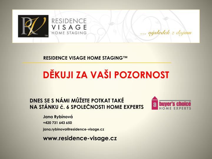 RESIDENCE VISAGE HOME STAGING™