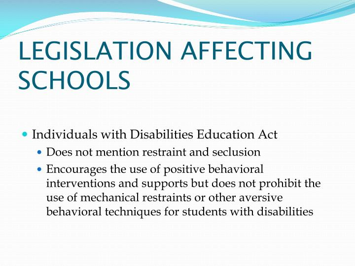 LEGISLATION AFFECTING SCHOOLS
