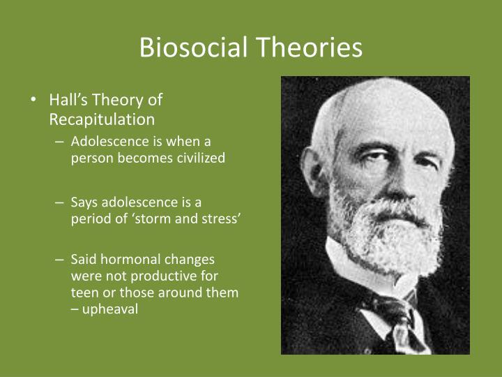 Biosocial Theories