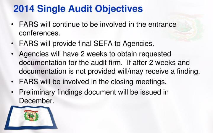 2014 Single Audit Objectives